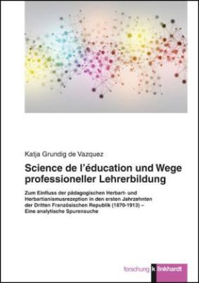 Science de l'éducation und Wege professioneller Lehrerbildung