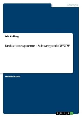 Redaktionssysteme - Schwerpunkt WWW