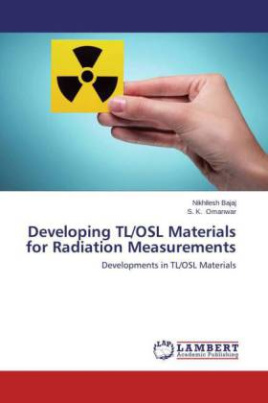Developing TL/OSL Materials for Radiation Measurements