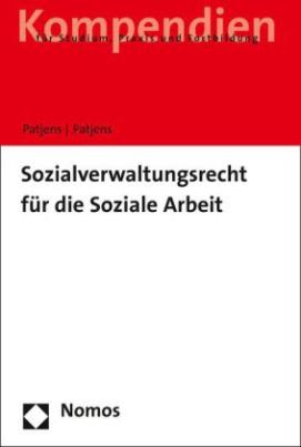 Sozialverwaltungsrecht für die Soziale Arbeit