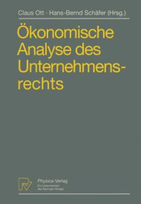 Ökonomische Analyse des Unternehmensrechts