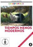 Tiempos Menos Modernos, spanisches O.m.U.