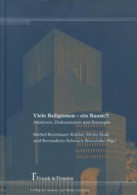 Viele Religionen - ein Raum?!
