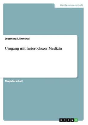 Umgang mit heterodoxer Medizin