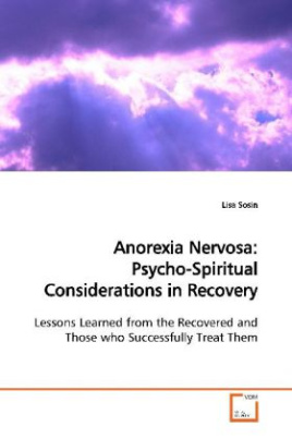 Anorexia Nervosa: Psycho-Spiritual Considerations in Recovery