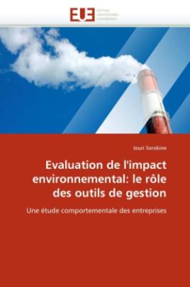 Evaluation de l'impact environnemental: le rôle des outils de gestion