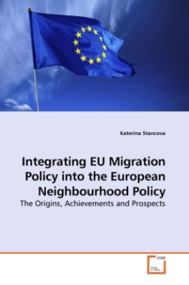 Integrating EU Migration Policy into the European Neighbourhood Policy