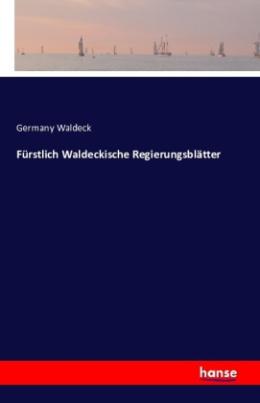 Fürstlich Waldeckische Regierungsblätter