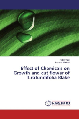 Effect of Chemicals on Growth and cut flower of T.rotundifolia Blake