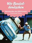 Wir Beuteldeutschen (Sternstunden 1989-1990) (Mängelexemplar)