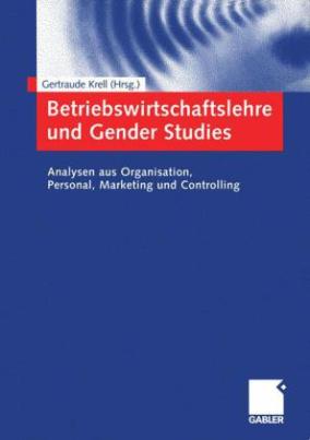 Betriebswirtschaftslehre und Gender Studies
