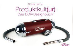 Produktkult(ur) - Das DDR-Designbuch (Mängelexemplar)