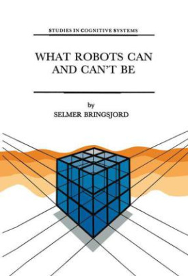 What Robots Can and Can t Be