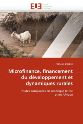 Microfinance, financement du développement et dynamiques rurales
