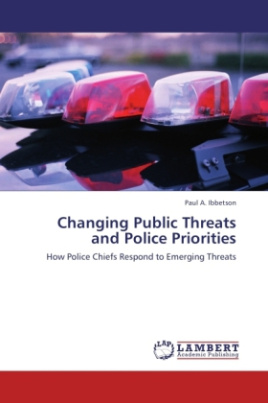 Changing Public Threats and Police Priorities
