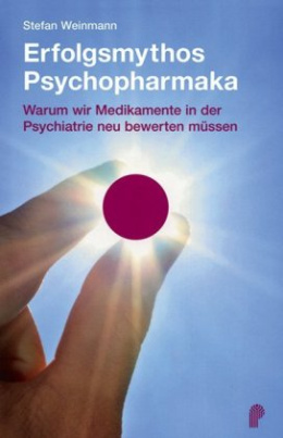 Erfolgsmythos Psychopharmaka