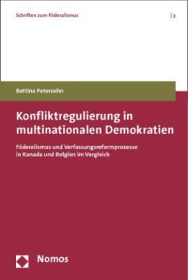 Konfliktregulierung in multinationalen Demokratien