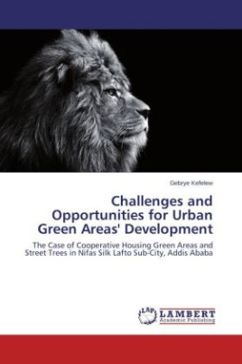 Challenges and Opportunities for Urban Green Areas' Development