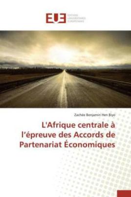 L'Afrique centrale à l'épreuve des Accords de Partenariat Économiques