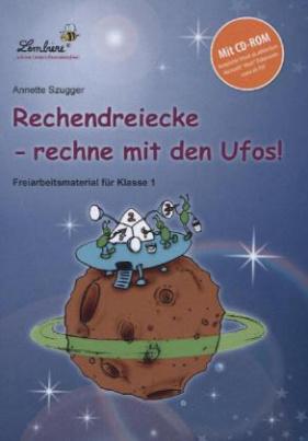 Rechendreiecke - rechne mit den Ufos!, m. CD-ROM