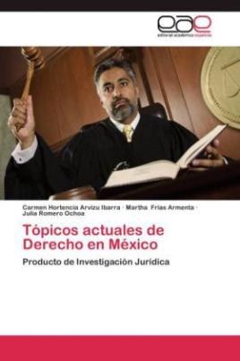 Tópicos actuales de Derecho en México