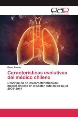 Características evolutivas del médico chileno