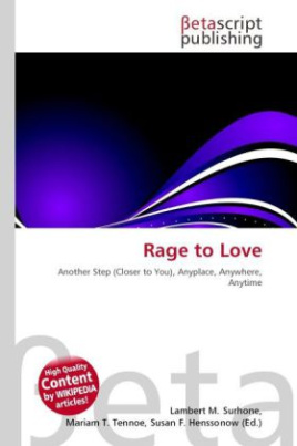 Rage to Love