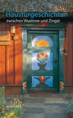 Haustürgeschichten zwischen Wustrow und Zingst