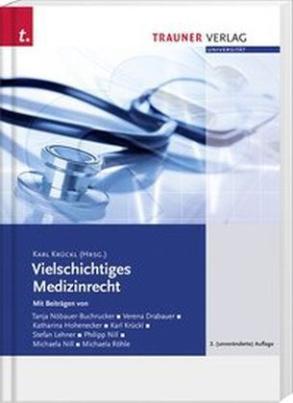 Vielschichtiges Medizinrecht (f. Österreich)
