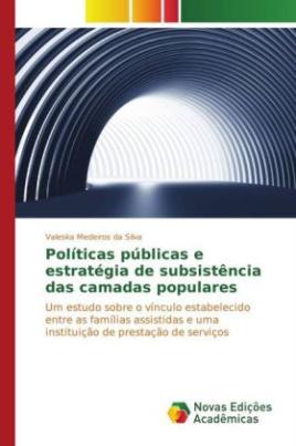 Políticas públicas e estratégia de subsistência das camadas populares