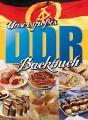 Unser großes DDR Backbuch