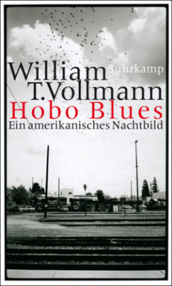 Hobo Blues. Riding Toward Everywhere, Deutsche Ausgabe