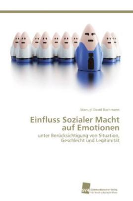 Einfluss Sozialer Macht auf Emotionen