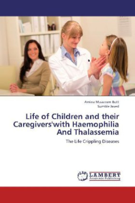 Life of Children and their Caregivers'with Haemophilia And Thalassemia