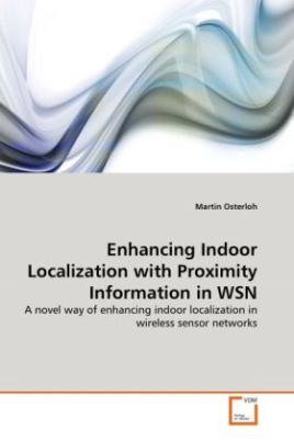 Enhancing Indoor Localization with Proximity Information in WSN