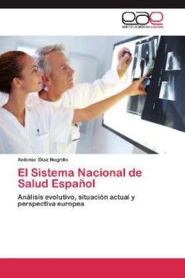 El Sistema Nacional de Salud Español