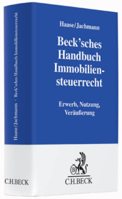 Beck'sches Handbuch Immobiliensteuerrecht