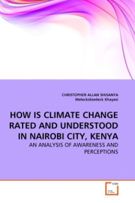HOW IS CLIMATE CHANGE RATED AND UNDERSTOOD IN NAIROBI CITY, KENYA