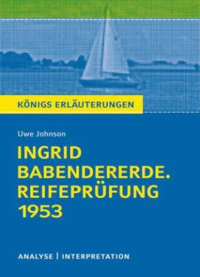 """Uwe Johnson """"Ingrid Babendererde. Reifeprüfung 1953"""""""