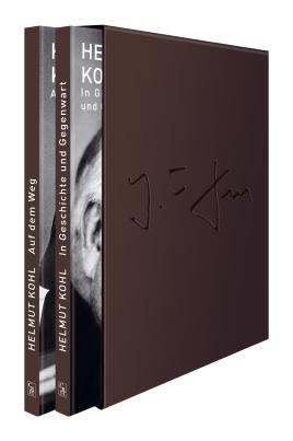 Helmut Kohl: 1. In Geschichte und Gegenwart / 2. Auf dem Weg