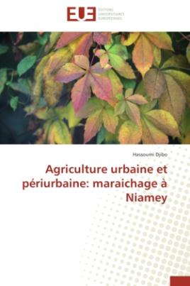 Agriculture urbaine et périurbaine: maraichage à Niamey