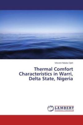 Thermal Comfort Characteristics in Warri, Delta State, Nigeria