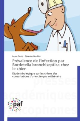 Prévalence de l'infection par Bordetella bronchiseptica chez le chien