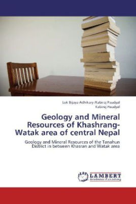 Geology and Mineral Resources of Khashrang-Watak area of central Nepal