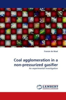 Coal agglomeration in a non-pressurized gasifier