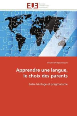 Apprendre une langue, le choix des parents