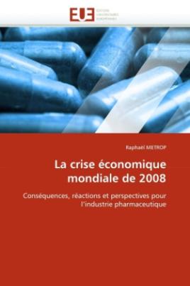 La crise économique mondiale de 2008