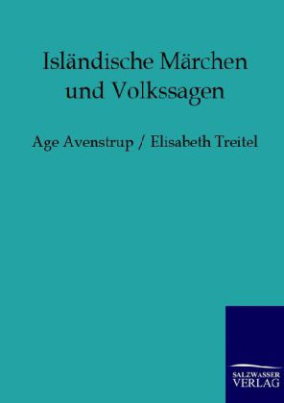 Isländische Märchen und Volkssagen
