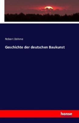 Geschichte der deutschen Baukunst