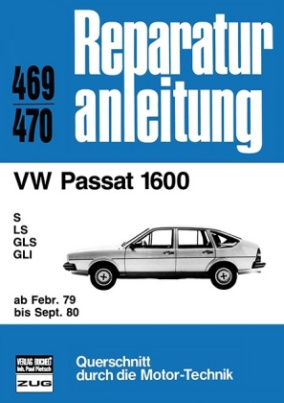 VW Passat 1600 ab Februar 1979 bis September 1980